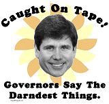 Rod Blagojevich Caught On Tape T-Shirts