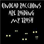 Undead Raccoons