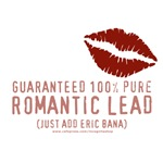 100% Pure Romantic Lead - Eric Bana Design