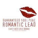 100% Pure Romantic Lead - Eric Bana Design