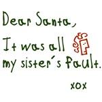 Dear Santa .. Sister Gifts & T-shirts