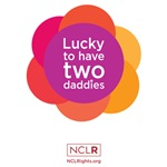 Lucky To Have Two Daddies - Pink Wheel