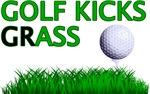 Golf Kicks GrASS