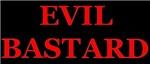 Evil Bastard