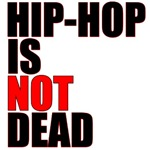 HipHop Is Not Dead
