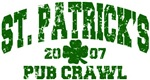 St. Pat's Pub Crawl 2007 Distressed T-Shirts