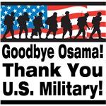 Goodbye Osama Thank You U.S. Military T-Shirts