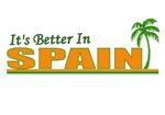 It's Better in Spain