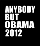 Anybody But Obama 2012