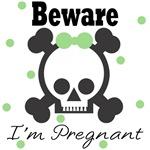 Beware I'm Pregnant - Green