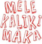 Melekalikimaka means Merry Christmas in Hawaiian