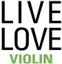 Live Love VIOLIN
