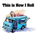 How I Roll (Ice Cream Truck)