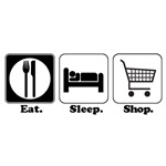Eat. Sleep. Shop.
