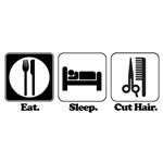 Eat. Sleep. Cut Hair. (Barber/Beautician)