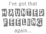 Haunted Feeling