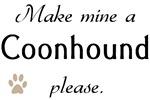 Make Mine Coonhound