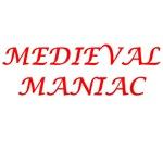 Medieval Maniac