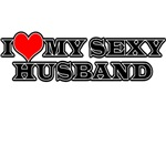 I Love My Sexy Husband