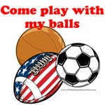 Come Play With My Balls