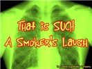 Smokers Laugh