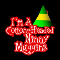 Elf :: I'm A Cotton-Headed Ninny Muggins
