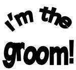 I'm the Groom Wedding Apparel Bridegroom T-Shirt