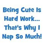 Being Cute Is Hard Work - Blue