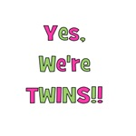 Yes We're Twins! Pink & Green