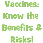 Vaccine Benefits & Risks