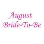 August Bride To Be