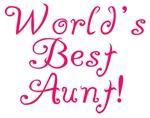 World's Best Aunt! - Pink