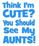 Think I'm Cute? AuntS (plural) Blue