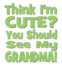 Think I'm Cute? Grandma Green