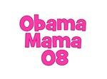 Obama Mama 08