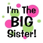 I'm The Big Sister!