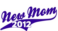New Mom 2012 T-shirt