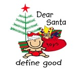 Funny Santa Define Good