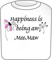 Happiness Is MeeMaw