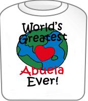World's Greatest Abuela T-Shirt