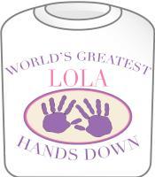 Best Lola Hands Down T-shirt Design