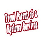 Proud Parent of Myeloma Survivor