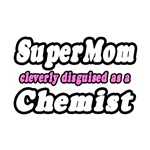 SuperMom...Chemist