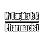 My Daughter Is A Pharmacist