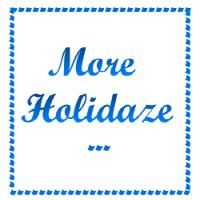more holidaze