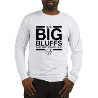 I Like Big Bluffs...