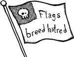 Flags Breed Hatred