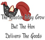 The Rooster May Crow...