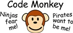 Code Monkey.  Ninjas Fear Me!  Pirates want to be me! is a great Gifts For A Geek shirt for the programmer computer geek.