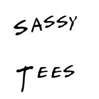 SASSY TEES